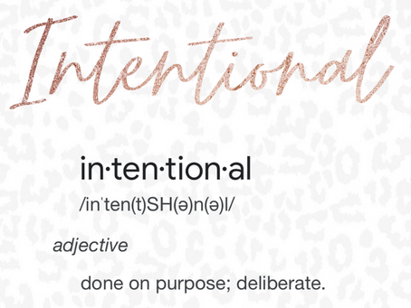 What it Means to Be Intentional