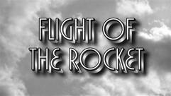 Flight of The Rocket