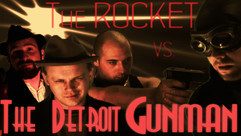 A poster for The Rocket vs. The Detroit Gunman