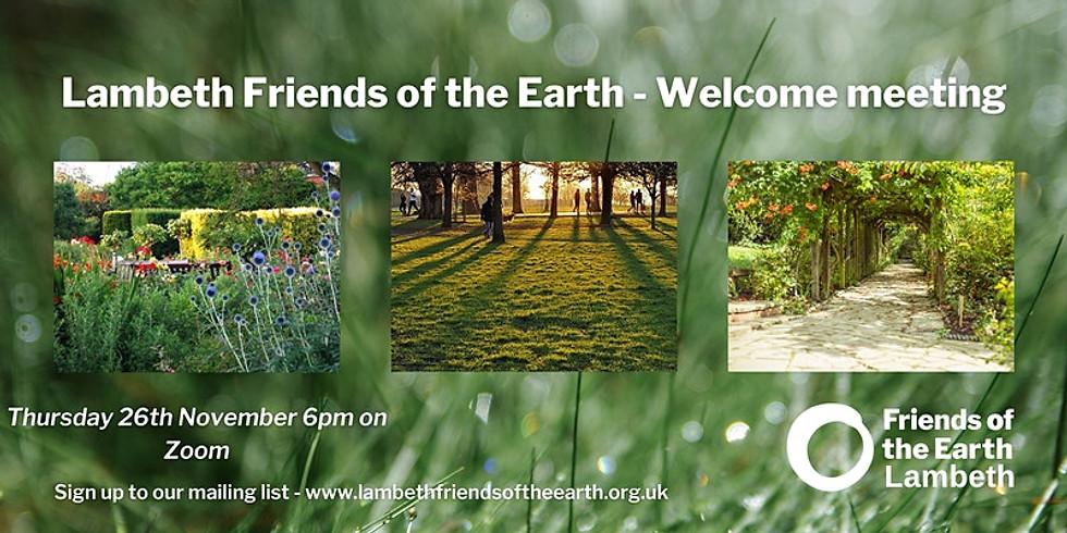 Lambeth FoE - November Welcome Meeting!