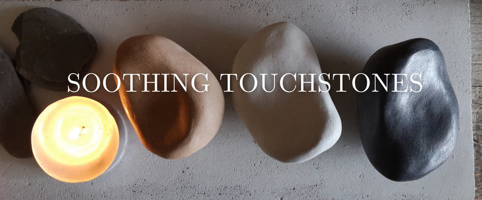 SOOTHING TOUCHSTONES.png