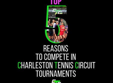 Top 5 Reasons to Compete in Charleston Tennis Circuit Tournaments