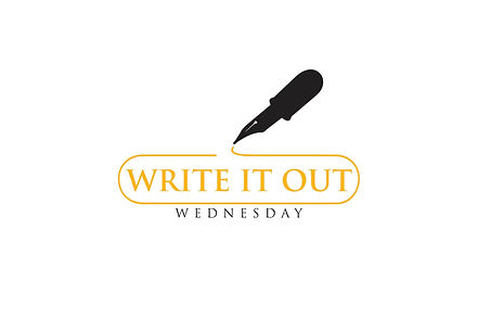 Write it out Wednesday