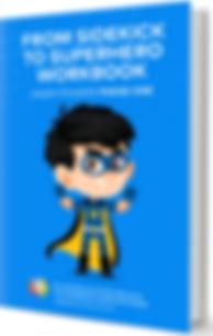 From Sidekick to Superhero Workbook Cover