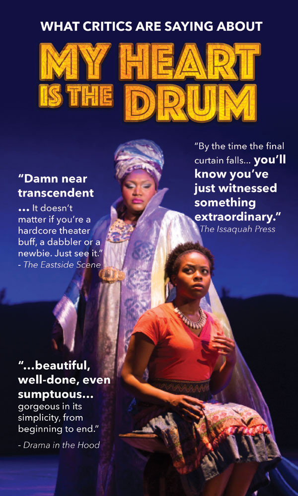 My Heart Is the Drum at Village Theatre