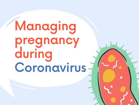 Managing pregnancy during corona virus...