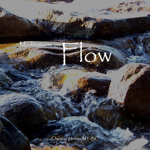 Meditations on Flow Compact Disc