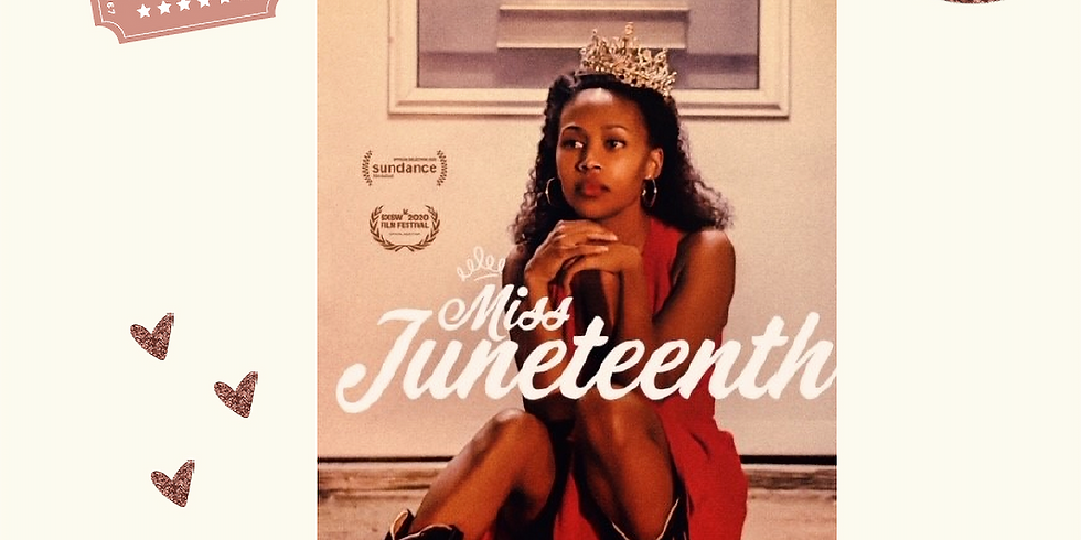A Special Virtual Movie Experience of Miss Juneteenth