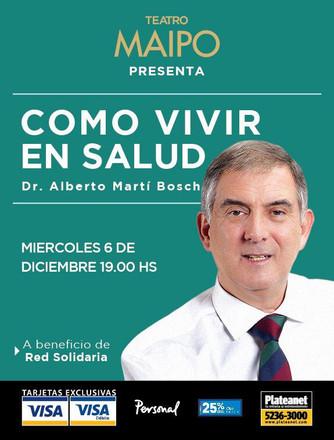 """A beneficio de Red Solidaria: """"Cómo vivir en salud"""", importante conferencia, en el Maipo"""