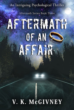 Aftermath of an Affair by V K McGivney