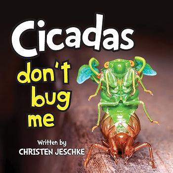 cicadas-dont-bug-me.jpg