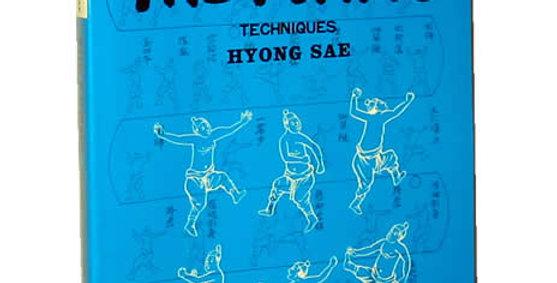 Hapkido Forms - Hyong Sae by Grandmaster Kwang Sik Myung