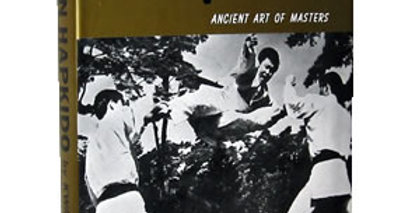 Korean Hapkido the Ancient Art of Masters