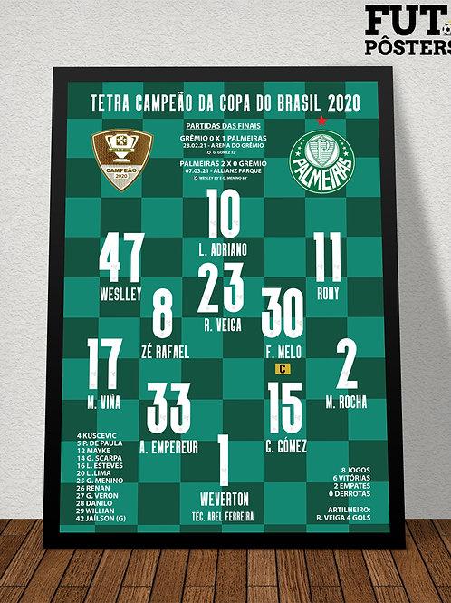 Pôster Palmeiras Tetra Campeão da Copa do Brasil 2020 - 29,7 x 42 cm (A3)