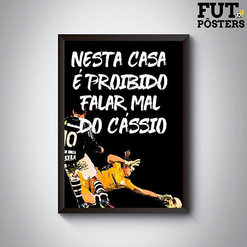 Pôster Nesta Casa Corinthians - Cássio