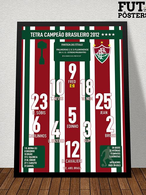 Pôster Fluminense Tetra Campeão Brasileiro 2012 - 29,7 x 42 cm (A3)
