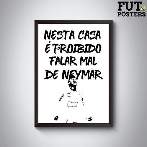 Pôster Nesta Casa Santos - Neymar