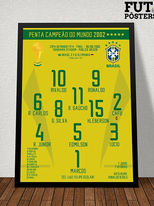 Pôster Brasil Penta Campeão do Mundo 2002 - 29,7 x 42 cm (A3)
