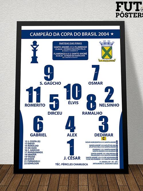 Pôster Santo André Campeão da Copa do Brasil 2004 - 29,7 x 42 cm (A3)