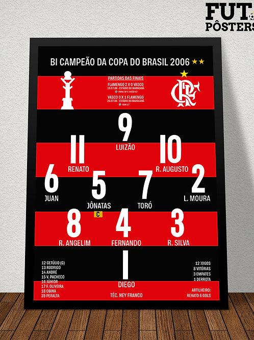 Pôster Flamengo Bi Campeão da Copa do Brasil 2006 - 29,7 x 42 cm (A3)