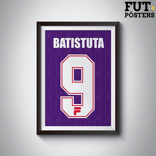 Pôster Idolos da Fiorentina - Batistuta - 29,7 x 42 cm (A3)