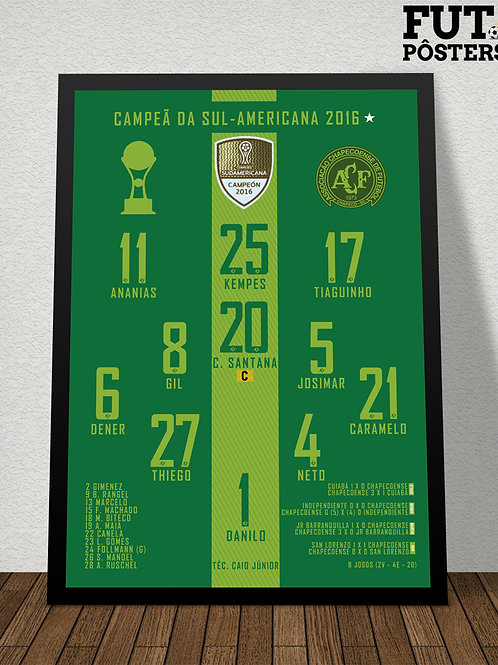 Pôster Chapecoense Campeã da Sul Americana 2016 - 29,7 x 42 cm (A3)
