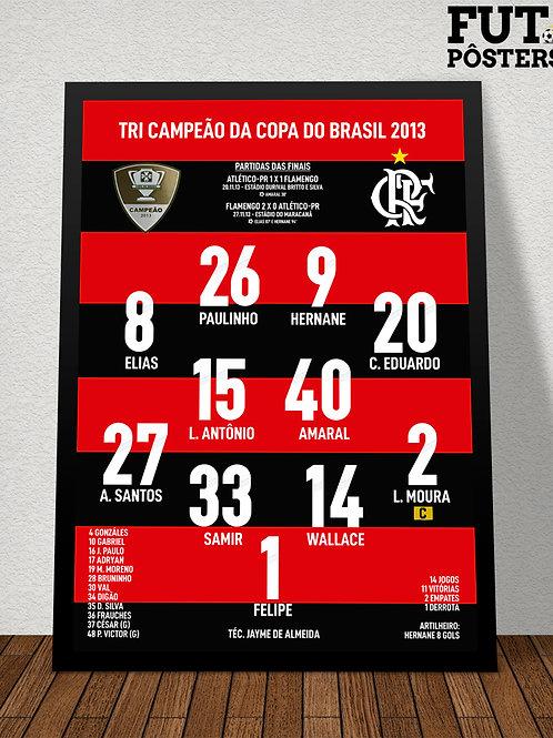 Pôster Flamengo Tri Campeão da Copa do Brasil 2013 - 29,7 x 42 cm (A3)