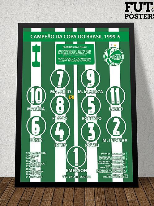 Pôster Juventude Campeão da Copa do Brasil 1999 - 29,7 x 42 cm(A3)