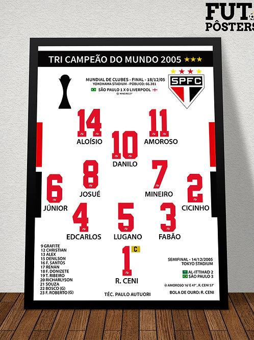 Pôster São Paulo Tri Campeão do Mundo 2005 - 29,7 x 42 cm (A3)