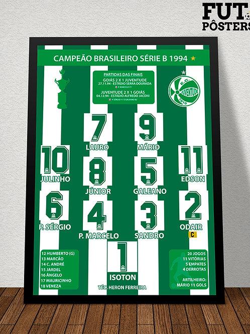 Pôster Juventude Campeão Brasileiro Série B 1994 - 29,7 x 42 cm (A3)