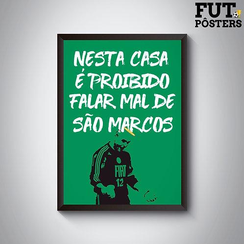 Pôster Nesta Casa Palmeiras - Marcos