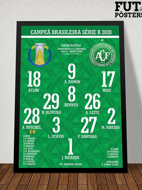 Pôster Chapecoense Campeã Brasileira Série B 2020 - 29,7 x 42 cm (A3)