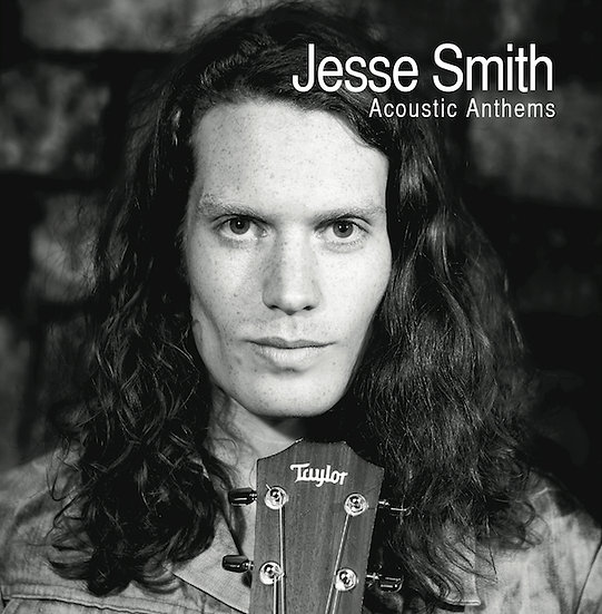 Jesse Smith - Acoustic Anthems (Signed CD)