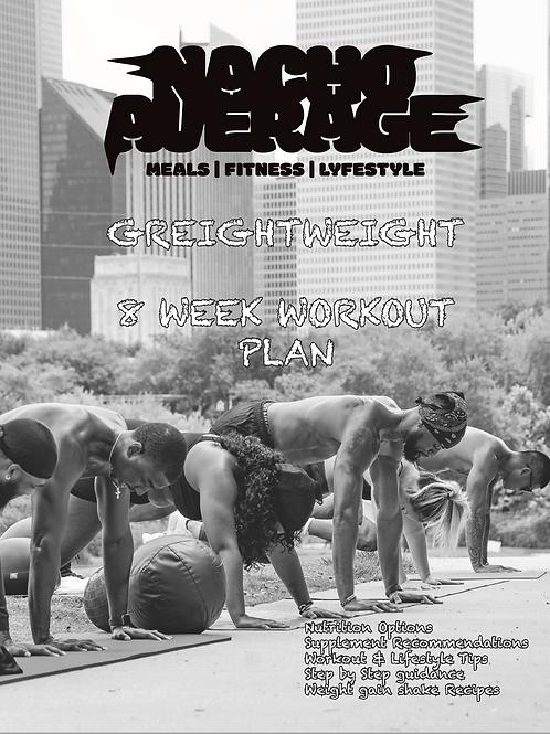 NLS Greightweight 8 Week Workout Plan
