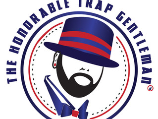 The Honorable Trap Gentleman's Up and Coming.