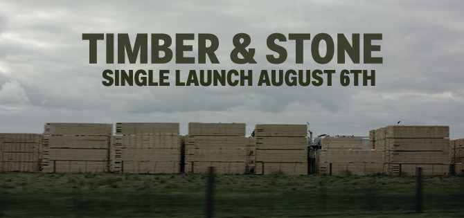 Timber & Stone - Upcoming single!