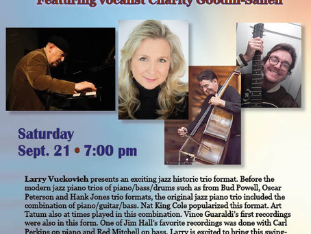 BERGER HALL 9/21/19 with  LARRY VUKOVICH TRIO