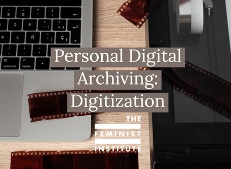 Personal Digital Archiving: Digitization