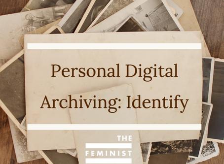 Personal Digital Archiving: Identify