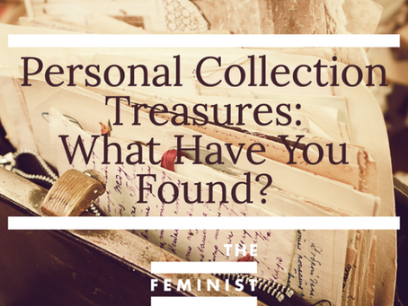 Personal Collection Treasures: What Have You Found?