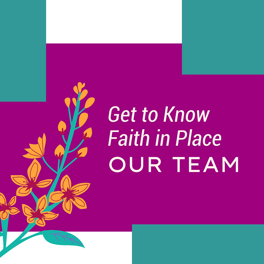 Get to Know Faith in Place: Our Team