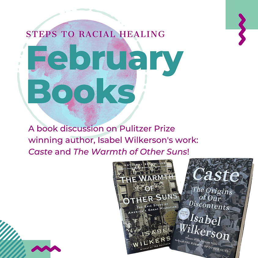 Racial Healing Series: Caste Book Discussion Part 2