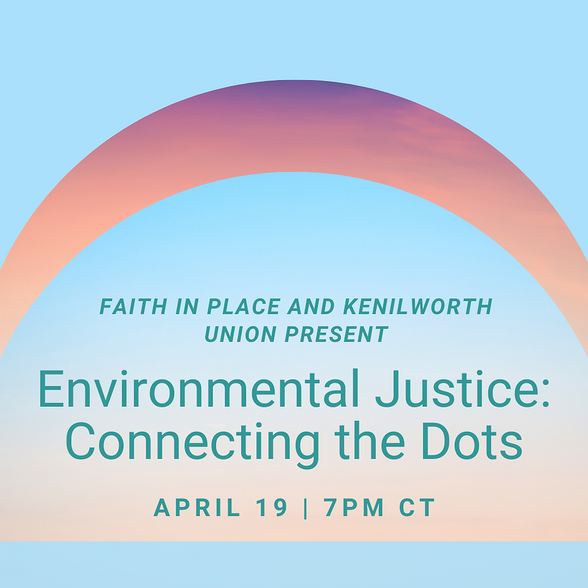 Environmental Justice: Connecting the Dots