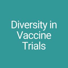 Diversity in Vaccine Trial