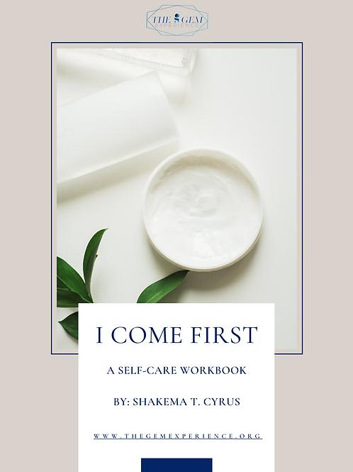 I Come First: Self-Care Workbook