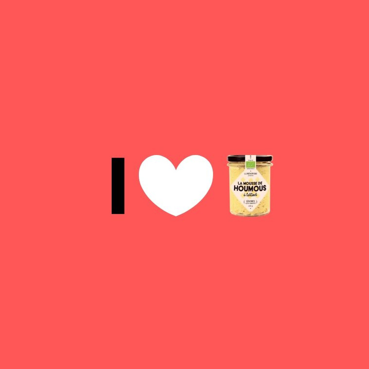 I LOVE LA MOUSSE DE HOUMOUS