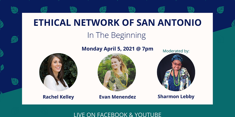 Ethical Network of San Antonio: In The Beginning