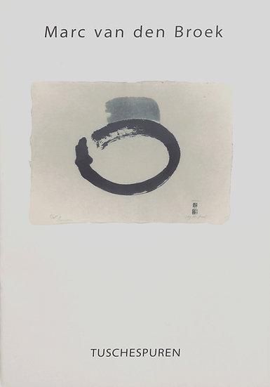 Tuschespuren - Bokuseki                                         1994-1995