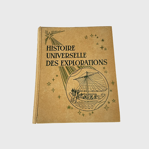 Histoire Universelle des Explorations