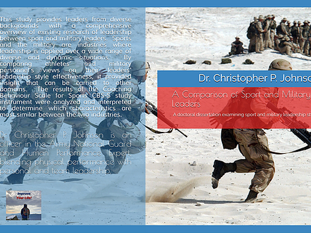 A Comparison of Sport and Military Leaders: A doctoral examination of sport and military leadership
